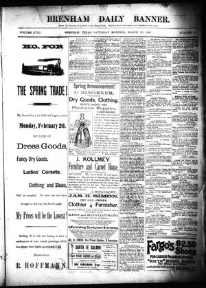 Primary view of object titled 'Brenham Daily Banner. (Brenham, Tex.), Vol. 18, No. 67, Ed. 1 Saturday, March 18, 1893'.