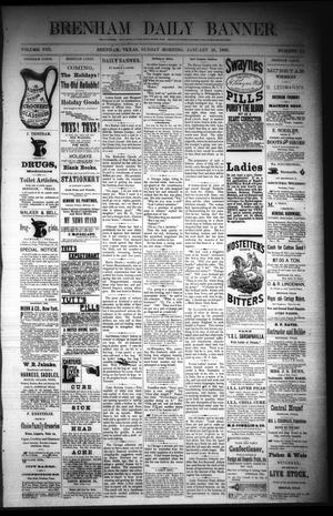 Primary view of object titled 'Brenham Daily Banner. (Brenham, Tex.), Vol. 8, No. 24, Ed. 1 Sunday, January 28, 1883'.