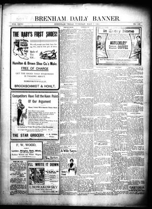 Primary view of object titled 'Brenham Daily Banner. (Brenham, Tex.), Vol. 26, No. 109, Ed. 1 Tuesday, May 7, 1901'.