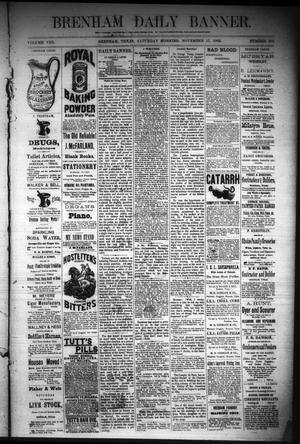 Primary view of object titled 'Brenham Daily Banner. (Brenham, Tex.), Vol. 8, No. 275, Ed. 1 Saturday, November 17, 1883'.