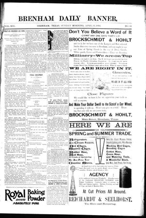 Primary view of object titled 'Brenham Daily Banner. (Brenham, Tex.), Vol. 19, No. 86, Ed. 1 Sunday, April 15, 1894'.