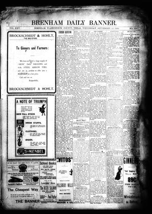 Primary view of object titled 'Brenham Daily Banner. (Brenham, Tex.), Vol. 25, No. 210, Ed. 1 Wednesday, September 12, 1900'.