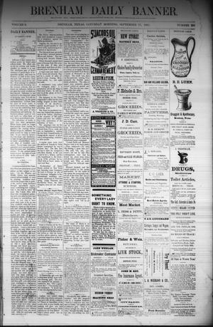 Primary view of object titled 'Brenham Daily Banner. (Brenham, Tex.), Vol. 6, No. 223, Ed. 1 Saturday, September 17, 1881'.