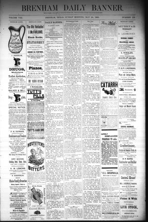 Primary view of object titled 'Brenham Daily Banner. (Brenham, Tex.), Vol. 8, No. 120, Ed. 1 Sunday, May 20, 1883'.