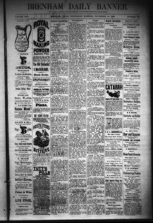 Primary view of object titled 'Brenham Daily Banner. (Brenham, Tex.), Vol. 8, No. 272, Ed. 1 Wednesday, November 14, 1883'.