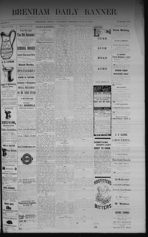 Primary view of object titled 'Brenham Daily Banner. (Brenham, Tex.), Vol. 7, No. 168, Ed. 1 Saturday, July 15, 1882'.