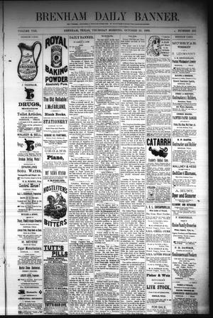 Primary view of object titled 'Brenham Daily Banner. (Brenham, Tex.), Vol. 8, No. 255, Ed. 1 Thursday, October 25, 1883'.