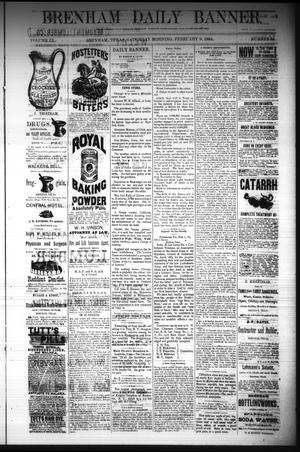 Primary view of object titled 'Brenham Daily Banner. (Brenham, Tex.), Vol. 9, No. 34, Ed. 1 Saturday, February 9, 1884'.