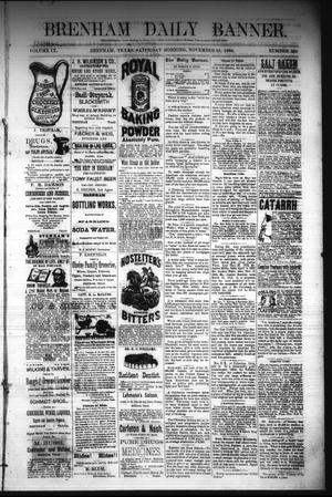Primary view of object titled 'Brenham Daily Banner. (Brenham, Tex.), Vol. 9, No. 285, Ed. 1 Saturday, November 15, 1884'.
