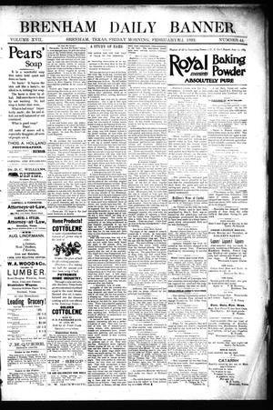 Primary view of object titled 'Brenham Daily Banner. (Brenham, Tex.), Vol. 17, No. 44, Ed. 1 Friday, February 19, 1892'.