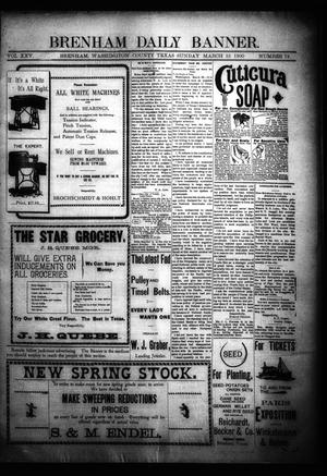 Primary view of object titled 'Brenham Daily Banner. (Brenham, Tex.), Vol. 25, No. 72, Ed. 1 Sunday, March 25, 1900'.