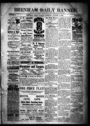 Primary view of object titled 'Brenham Daily Banner. (Brenham, Tex.), Vol. 10, No. 239, Ed. 1 Monday, October 5, 1885'.