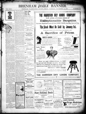 Primary view of object titled 'Brenham Daily Banner. (Brenham, Tex.), Vol. 22, No. 279, Ed. 1 Tuesday, November 16, 1897'.