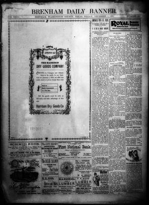 Primary view of object titled 'Brenham Daily Banner. (Brenham, Tex.), Vol. 23, No. 296, Ed. 1 Friday, December 9, 1898'.