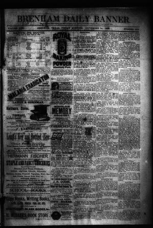 Primary view of object titled 'Brenham Daily Banner. (Brenham, Tex.), Vol. 13, No. 215, Ed. 1 Friday, September 14, 1888'.