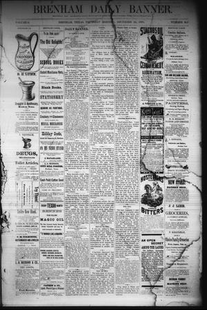 Primary view of object titled 'Brenham Daily Banner. (Brenham, Tex.), Vol. 6, No. 305, Ed. 1 Thursday, December 22, 1881'.