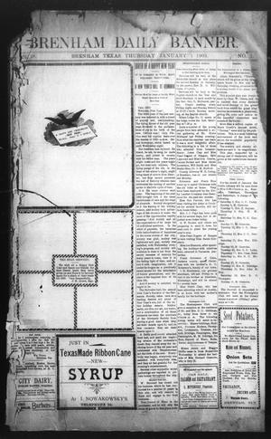 Primary view of object titled 'Brenham Daily Banner. (Brenham, Tex.), Vol. 28, No. 1, Ed. 1 Thursday, January 1, 1903'.