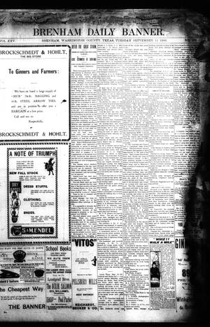 Primary view of object titled 'Brenham Daily Banner. (Brenham, Tex.), Vol. 25, No. 209, Ed. 1 Tuesday, September 11, 1900'.
