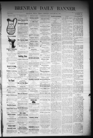 Primary view of object titled 'Brenham Daily Banner. (Brenham, Tex.), Vol. 6, No. 12, Ed. 1 Friday, January 14, 1881'.