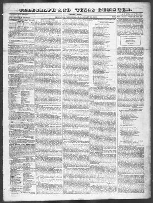 Primary view of object titled 'Telegraph and Texas Register (Houston, Tex.), Vol. 7, No. 6, Ed. 1, Wednesday, January 26, 1842'.