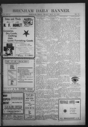 Primary view of object titled 'Brenham Daily Banner. (Brenham, Tex.), Vol. 27, No. 79, Ed. 1 Friday, May 30, 1902'.