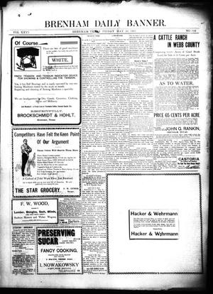 Primary view of object titled 'Brenham Daily Banner. (Brenham, Tex.), Vol. 26, No. 122, Ed. 1 Friday, May 24, 1901'.