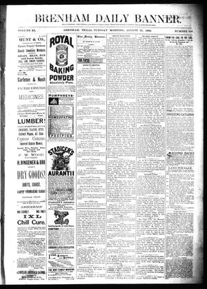Primary view of object titled 'Brenham Daily Banner. (Brenham, Tex.), Vol. 11, No. 108, Ed. 1 Tuesday, August 31, 1886'.