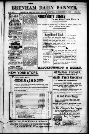 Primary view of object titled 'Brenham Daily Banner. (Brenham, Tex.), Vol. 20, No. 279, Ed. 1 Wednesday, November 20, 1895'.
