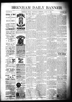 Primary view of object titled 'Brenham Daily Banner. (Brenham, Tex.), Vol. 11, No. 162, Ed. 1 Saturday, July 10, 1886'.