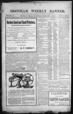 Primary view of object titled 'Brenham Weekly Banner. (Brenham, Tex.), Vol. 42, No. 6, Ed. 1 Thursday, February 7, 1907'.