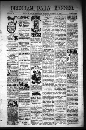 Primary view of object titled 'Brenham Daily Banner. (Brenham, Tex.), Vol. 9, No. 282, Ed. 1 Wednesday, November 12, 1884'.