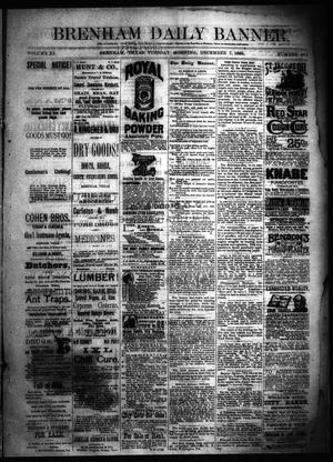 Primary view of object titled 'Brenham Daily Banner. (Brenham, Tex.), Vol. 11, No. 191, Ed. 1 Tuesday, December 7, 1886'.