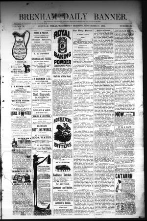 Primary view of object titled 'Brenham Daily Banner. (Brenham, Tex.), Vol. 9, No. 234, Ed. 1 Wednesday, September 17, 1884'.