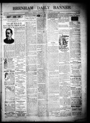 Primary view of object titled 'Brenham Daily Banner. (Brenham, Tex.), Vol. 21, No. 183, Ed. 1 Tuesday, August 4, 1896'.