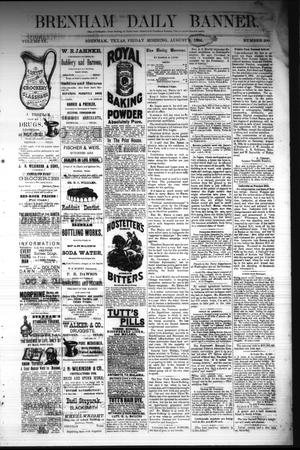 Primary view of object titled 'Brenham Daily Banner. (Brenham, Tex.), Vol. 9, No. 200, Ed. 1 Friday, August 8, 1884'.