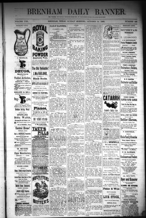 Primary view of object titled 'Brenham Daily Banner. (Brenham, Tex.), Vol. 8, No. 246, Ed. 1 Sunday, October 14, 1883'.