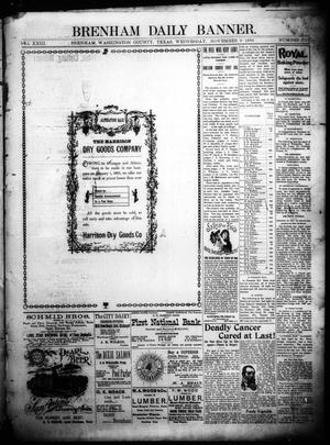 Primary view of object titled 'Brenham Daily Banner. (Brenham, Tex.), Vol. 23, No. 271, Ed. 1 Wednesday, November 9, 1898'.