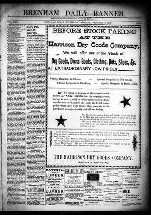 Primary view of object titled 'Brenham Daily Banner. (Brenham, Tex.), Vol. 22, No. 6, Ed. 1 Wednesday, January 6, 1897'.