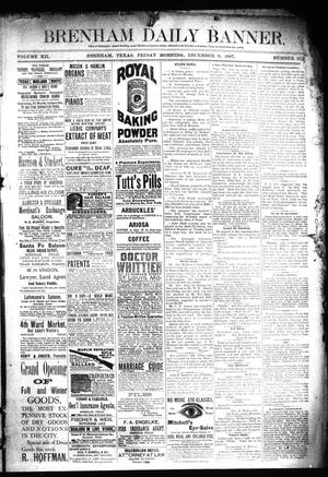 Primary view of object titled 'Brenham Daily Banner. (Brenham, Tex.), Vol. 12, No. 272, Ed. 1 Friday, December 9, 1887'.