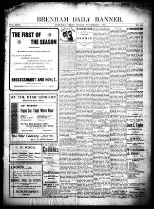 Primary view of object titled 'Brenham Daily Banner. (Brenham, Tex.), Vol. 26, No. 293, Ed. 1 Friday, November 1, 1901'.