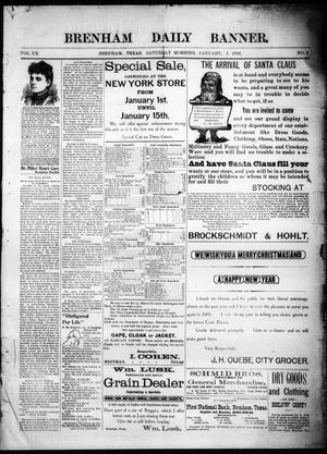 Primary view of object titled 'Brenham Daily Banner. (Brenham, Tex.), Vol. 20, No. 5, Ed. 1 Saturday, January 5, 1895'.