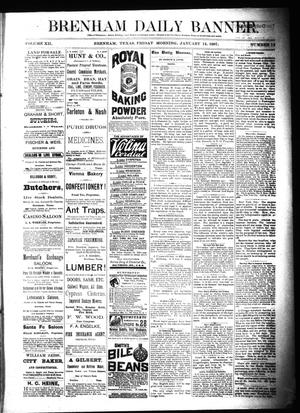 Primary view of object titled 'Brenham Daily Banner. (Brenham, Tex.), Vol. 12, No. 12, Ed. 1 Friday, January 14, 1887'.