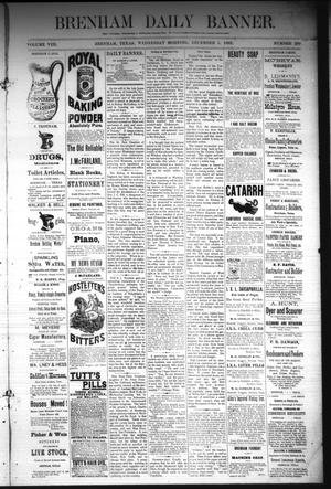 Primary view of object titled 'Brenham Daily Banner. (Brenham, Tex.), Vol. 8, No. 290, Ed. 1 Wednesday, December 5, 1883'.