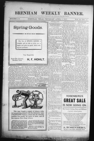 Primary view of object titled 'Brenham Weekly Banner. (Brenham, Tex.), Vol. 42, No. 14, Ed. 1 Thursday, April 4, 1907'.