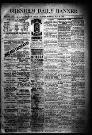 Primary view of object titled 'Brenham Daily Banner. (Brenham, Tex.), Vol. 13, No. 105, Ed. 1 Tuesday, May 8, 1888'.