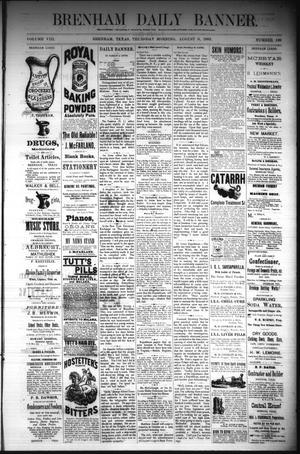 Primary view of Brenham Daily Banner. (Brenham, Tex.), Vol. 8, No. 189, Ed. 1 Thursday, August 9, 1883