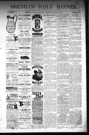 Primary view of object titled 'Brenham Daily Banner. (Brenham, Tex.), Vol. 9, No. 199, Ed. 1 Thursday, August 7, 1884'.