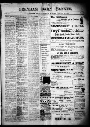 Primary view of object titled 'Brenham Daily Banner. (Brenham, Tex.), Vol. 20, No. 44, Ed. 1 Wednesday, February 20, 1895'.