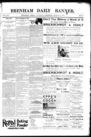 Primary view of object titled 'Brenham Daily Banner. (Brenham, Tex.), Vol. 19, No. 73, Ed. 1 Saturday, March 31, 1894'.