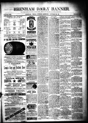 Primary view of object titled 'Brenham Daily Banner. (Brenham, Tex.), Vol. 13, No. 239, Ed. 1 Tuesday, October 23, 1888'.